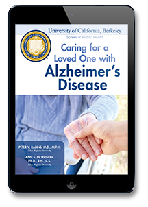 Caring for a Loved One with Alzheimer's Disease: A Guide for the Home Caregiver